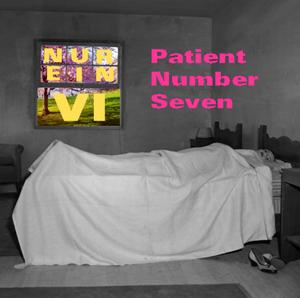 Patient Number Seven (5/16/11)